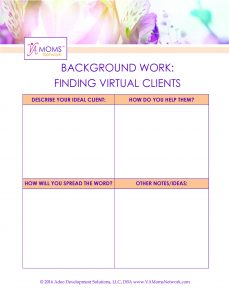 Worksheet: Finding Virtual Clients - www.VAMomsNetwork.com