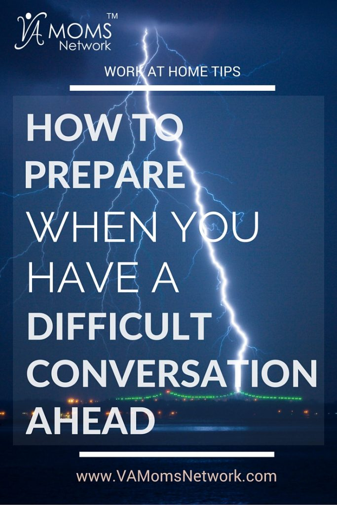 How to Prepare When You Have a Difficult Conversation Ahead